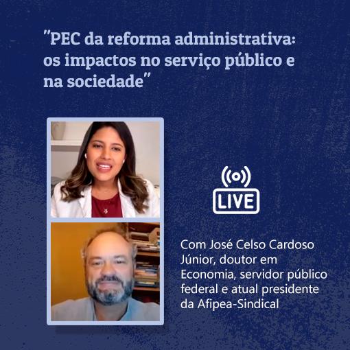 Na live, o convidado tratou das ilegalidades da PEC 32/2020 e ainda apontou dados e argumentos que desmentem as falácias contra o funcionalismo brasileiro.  - ANAJUSTRA Federal